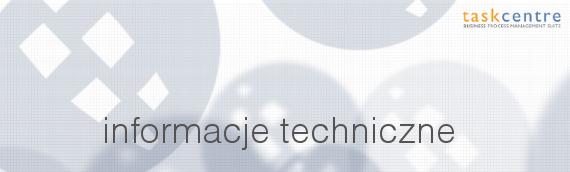 informacje_techniczne_taskcentre